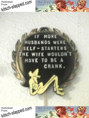 more-husbands-self-starters-wife-would-not-have-to-be-a-crank