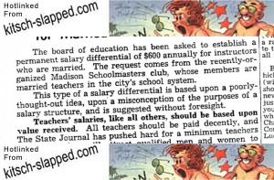 I found this article, Subsidy For Cupid: Request for Salary Differential for Married Teachers Is Unsound, in the December 10, 1948, edition of The Wisconsin State Journal. The first line […]