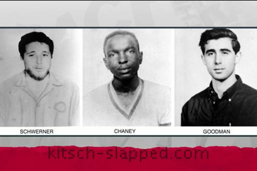Michael Schwerner James Chaney Andrew Goodman