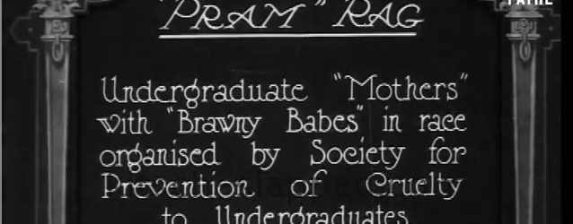 """A very short silent film from 1923 featuring the sophomoric fun in Cambridge, Cambridgeshire. The title card reads: The """"Pram"""" Rag. Undergraduate """"Mothers"""" with """"Brawny Babies"""" in race organised by […]"""